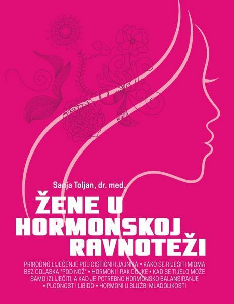 ŽENE U HORMONSKOJ RAVNOTEŽI DR. SANA TOLJAN